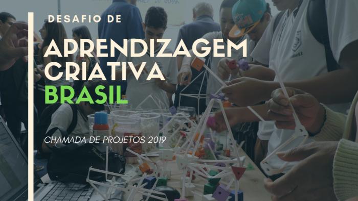 fotografia de alunos manipulando arestas e os dizeres chamada desafio aprendizagem criativa brasil